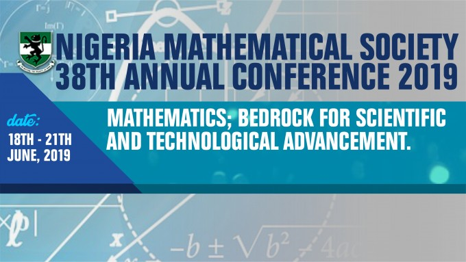 NIGERIA MATHEMATICAL SOCIETY  38TH ANNUAL CONFERENCE 2019