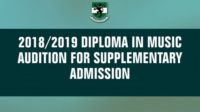 2018/2019 Diploma in Music  Audition for Supplementary Admission