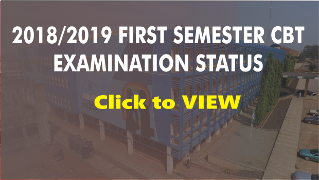 2018/2019 FIRST SEMESTER CBT EXAMINATIONS STATUS TABLE
