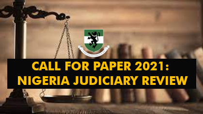 Call For Papers For Nigeria Judicial Review
