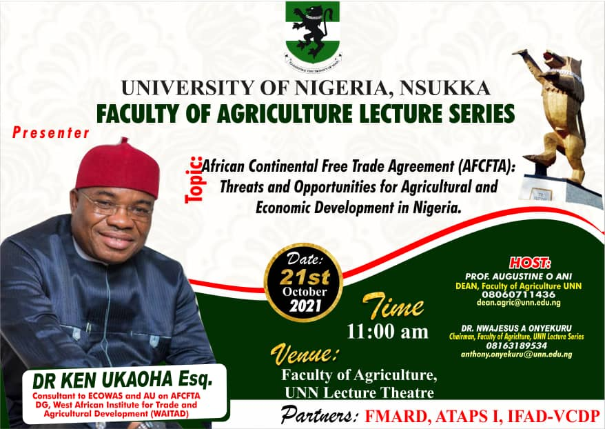 Faculty of Agriculture Lecture Series: AFCFTA: Threats and Opportunities for Agricultural and Economic Development in Nigeria