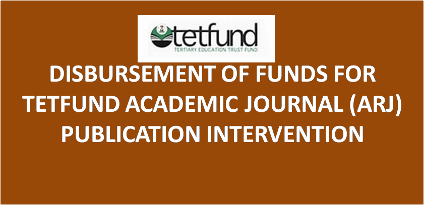TETFUND ACADEMIC JOURNAL (ARJ) PUBLICATION INTERVENTION